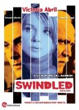 Swindled ( Incautos ) (2004)
