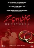 Zombie Honeymoon (2005)