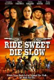 Ride or Die ( Ride Sweet Die Slow )