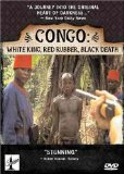 Congo: White King, Red Rubber, Black Death (2005)
