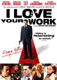 I Love Your Work (2005)