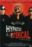 Hypnotized and Hysterical ( Filles perdues, cheveux gras ) (2002)