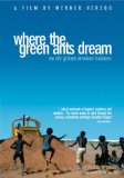 Where the Green Ants Dream ( Wo die gr�nen Ameisen tr�umen )