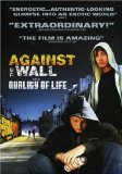 Quality of Life ( Against the Wall ) (2005)