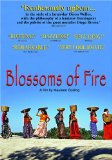 Blossoms of Fire (2006)