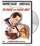 To Have and Have Not (1945)