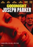 Goodnight, Joseph Parker (2004)