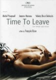 Time to Leave ( temps qui reste, Le )
