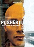 With Blood on my Hands: Pusher 2