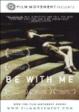 Be With Me (2006)