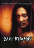Dark Remains (2006)