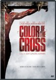 Color of the Cross (2006)