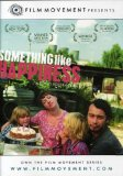 Something Like Happiness ( Stestí ) (2005)