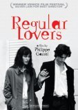 Regular Lovers ( amants réguliers, Les )