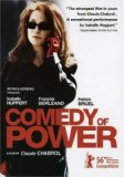 Comedy of Power, A ( Ivresse du pouvoir, L' )
