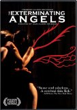 Exterminating Angels, The ( anges exterminateurs, Les )