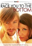 Race You to the Bottom (2005)