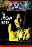 Iron Rose, The ( rose de fer, La )