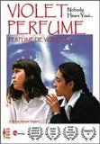 Violet Perfume: No One is Listening ( Nadie te oye: Perfume de violetas ) (2004)