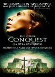 Other Conquest, The ( otra conquista, La )