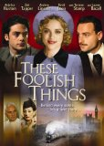These Foolish Things (2006)