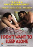 I Don't Want to Sleep Alone ( Hei yan quan ) (2007)