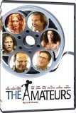 Amateurs, The (2007)