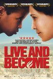 Live and Become ( Va, vis et deviens )