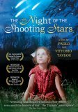 Night of the Shooting Stars ( notte di San Lorenzo, La )