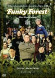 Funky Forest: The First Contact ( Naisu no mori: The First Contact )