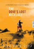 Dove's Lost Necklace, The ( collier perdu de la colombe, Le )