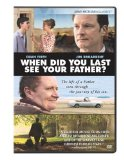 When Did You Last See Your Father? (2008)