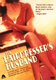 Hairdresser's Husband, The ( mari de la coiffeuse, Le )
