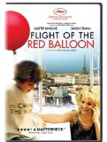 Flight of the Red Balloon, The ( voyage du ballon rouge, Le )