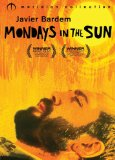Mondays in the Sun ( lunes al sol, Los ) (2003)