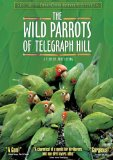 The Wild Parrots of Telegraph Hill (2005)