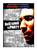 Bastards of the Party (2006)
