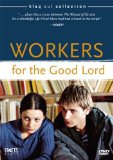 Workers for the Good Lord ( savates du bon Dieu, Les )