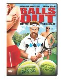 Balls Out: The Gary Houseman Story ( Gary the Tennis Coach )