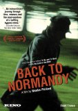Back to Normandy ( Retour en Normandie ) (2008)