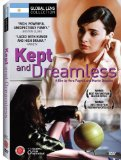 Kept & Dreamless ( mantenidas sin sue�os, Las )