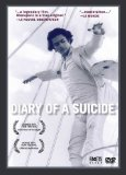 Diary of a Suicide ( journal d'un suicidé, Le )