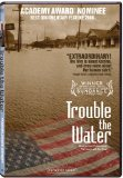 Trouble the Water (2008)