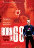 Born in 68 ( Nés en 68 ) (2008)