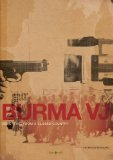 Burma VJ: Reporting from a Closed Country ( Burma VJ: Reporter i et lukket land )