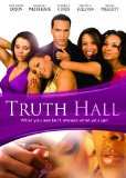 Truth Hall (2008)