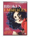 Broken Embraces ( abrazos rotos, Los )