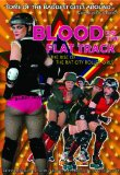 Blood on the Flat Track: The Rise of the Rat City Rollergirls (2007)