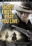 Shoot First and Pray You Live (Because Luck Has Nothing to Do with It) (2010)