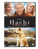 Hachi: A Dog's Tale ( Hachiko: A Dog's Story )
